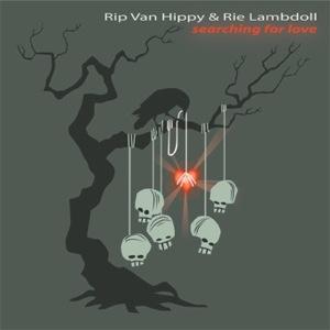 Rip Van Hippy & Rie Lambdoll